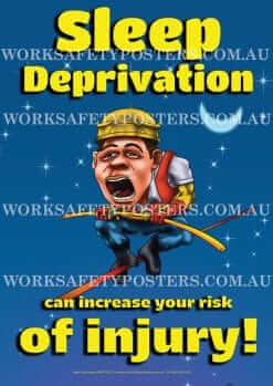Sleep Deprivation Safety Poster