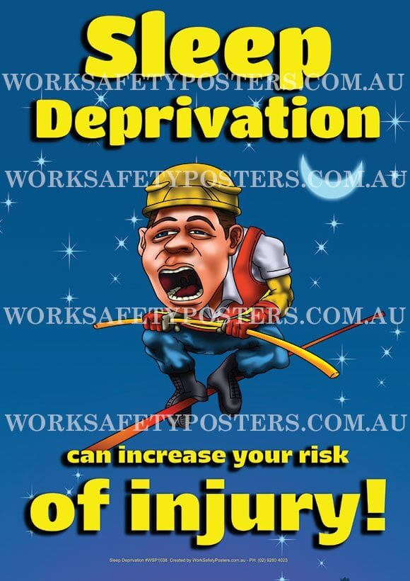 Sleep Deprivation Safety Poster - Safety Posters Australia