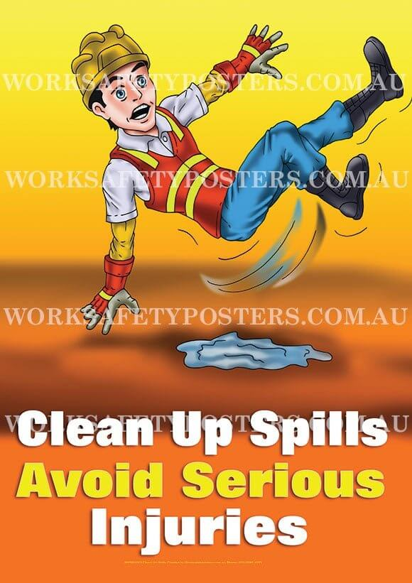 Clean Up Spills Work Safety Poster - Safety Posters Australia