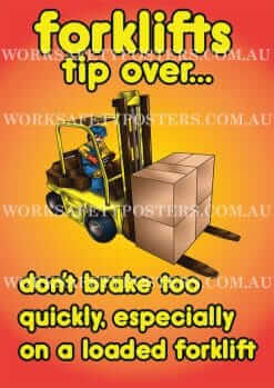 Brake Too Quickly Forklifts Can Tip Over Safety Posters