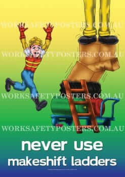 Never Use Makeshift Ladders Workplace Safety Posters