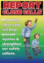 Report Close Calls Safety Posters