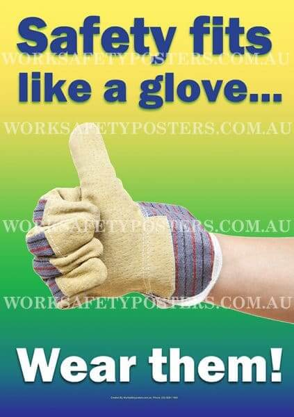 Wear Safety Gloves Posters