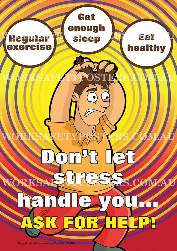 Workplace Stress Safety Posters - Safety Posters Australia