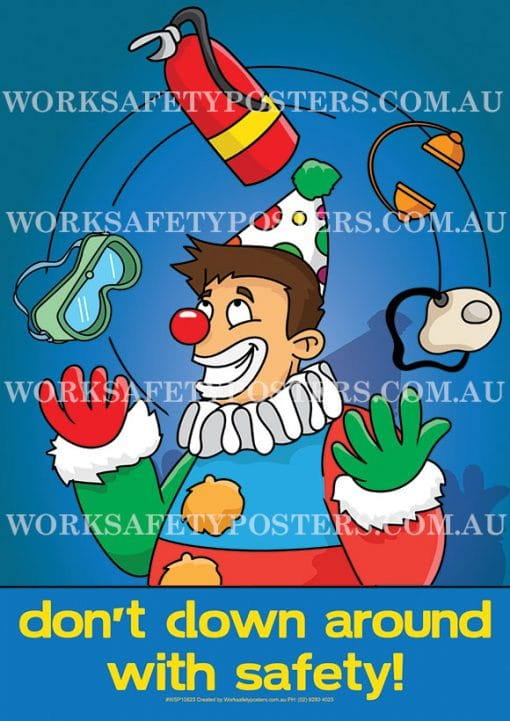 Don't Clown Around with Safety Poster
