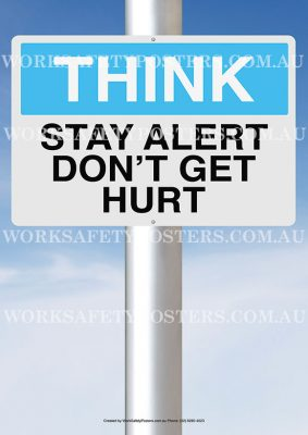 Stay Alert Dont Get Hurt Safety Poster