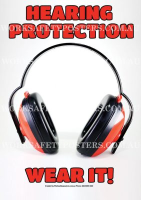 Wear Hearing Protection Safety Poster