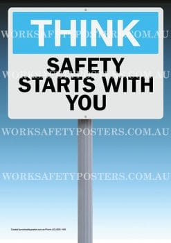 Think Safety Starts With You Poster