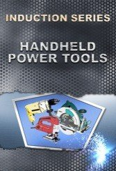 Handheld Power Tools Safety Induction DVD