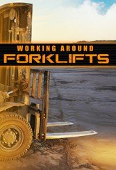 Working Around Forklifts Safety DVD